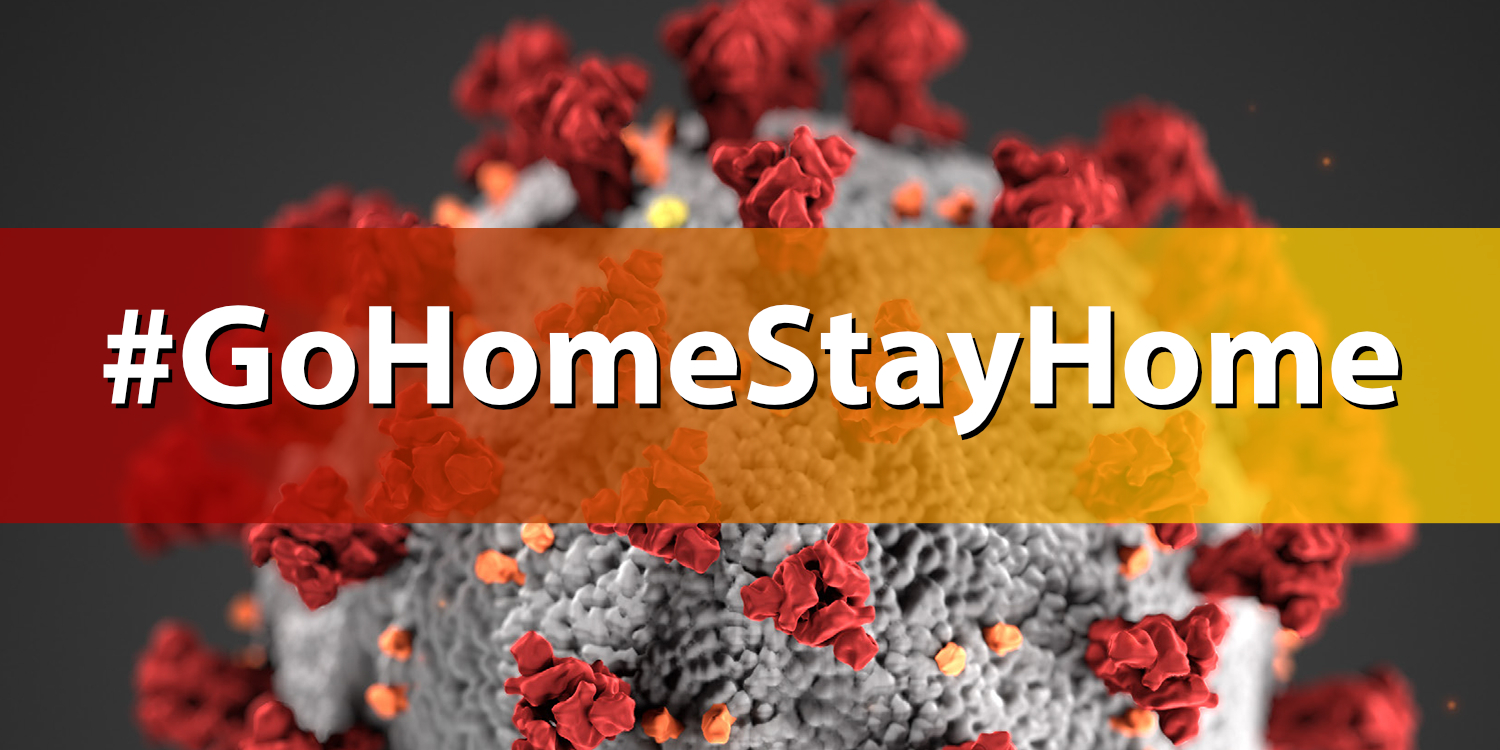 Go Home Stay Home Social Media graphic