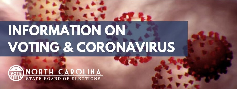 Link to North Carolina State Board of Elections Information On Voting and Coronavirus Opens in new window
